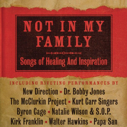 Not In My Family: Songs Of Hea...