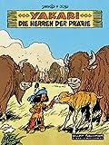 Yakari Band 13: Die Herrscher der Prärie