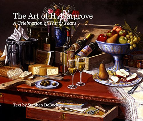 The Art of H. Hargrove A Celebration of Thirty Years Text by Stephen DeBock