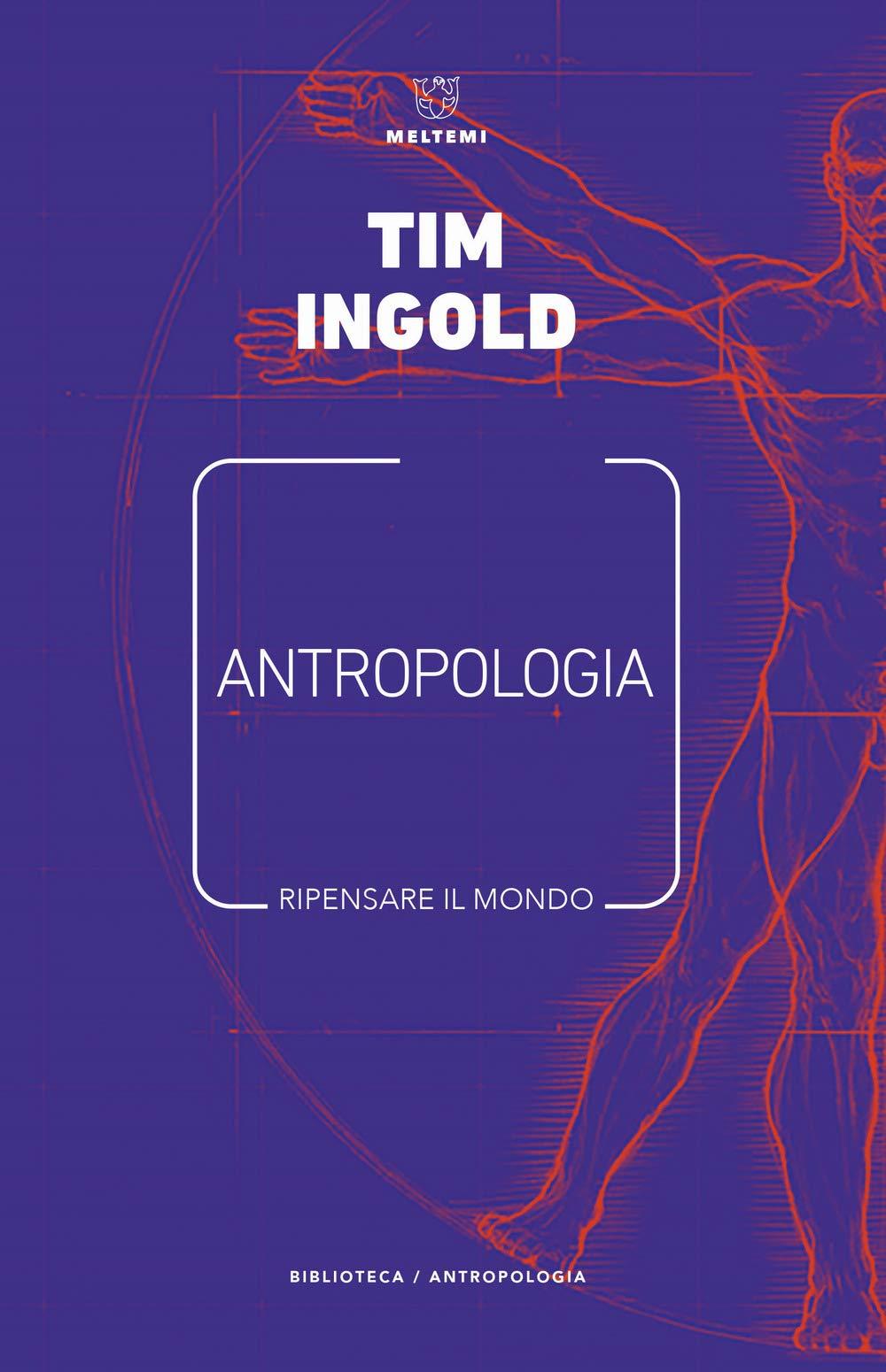 Amazon.it: Antropologia. Ripensare il mondo - Ingold, Tim ...