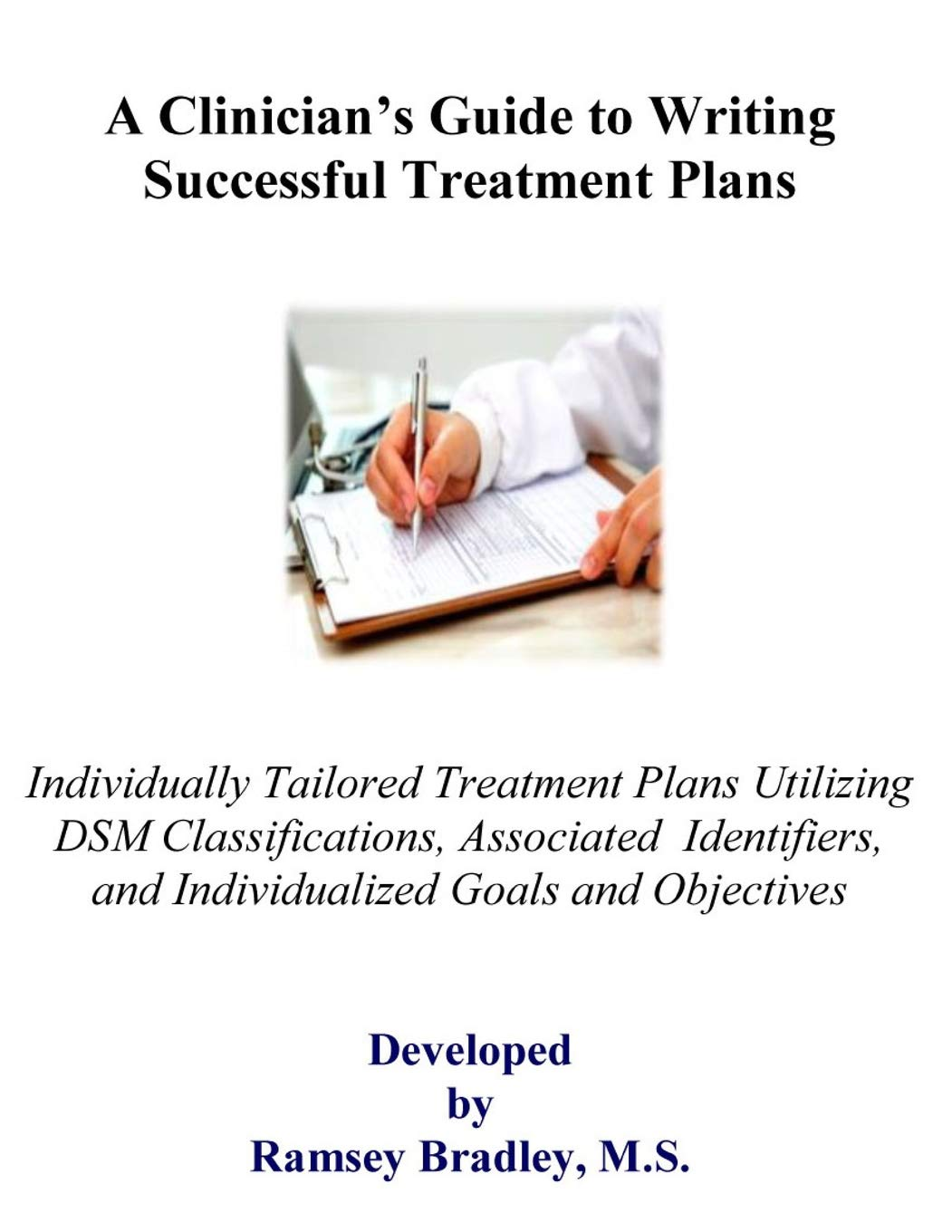 A Clinician S Guide To Writing Successful Treatment Plans