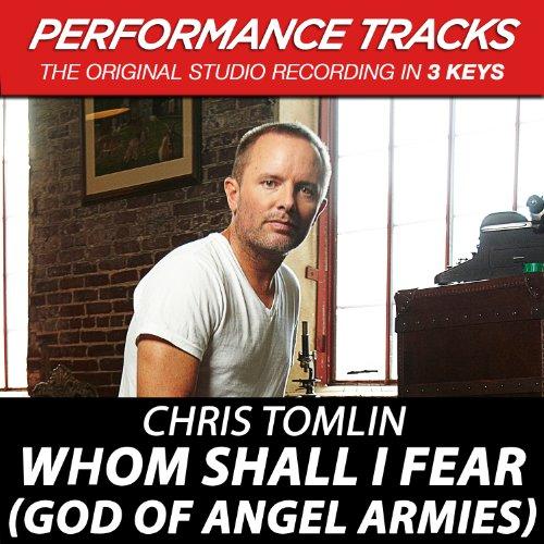 Whom Shall I Fear (God Of Angel Armies) (Radio Intro 2) by Chris ...