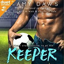 Keeper Audiobook by Amy Daws Narrated by Charlotte Cole, Will M. Watt