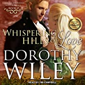 Whispering Hills of Love: American Wilderness Series, Book 3 | Dorothy Wiley