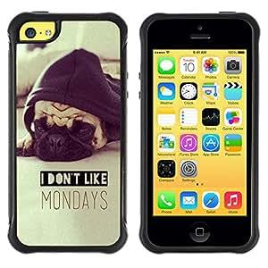 Lady Case@ I Don'T Like Mondays Pug Sepia Dog Rugged Hybrid Armor Slim Protection Case Cover Shell For iphone 5C CASE Cover ,iphone 5C case,iphone5C cover ,Cases for iphone 5C