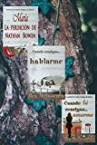 img - for Saga Bowen.: Mar a. La perdici n de Nathan Bowen. Cuando consigas... hablarme. Cuando t  consigas... amarme. (Spanish Edition) book / textbook / text book