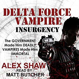 Delta Force Vampire: Insurgency Audiobook