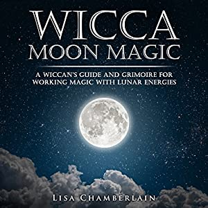 Wicca Moon Magic Audiobook