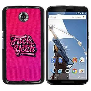 Qstar Arte & diseño plástico duro Fundas Cover Cubre Hard Case Cover para Motorola NEXUS 6 / X / Moto X Pro ( Yeah Pink Tattoo Graffiti Text Cool Beans)