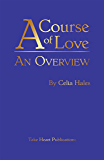 A Course of Love: An Overview