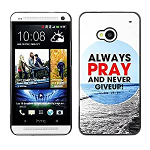 YOYO Slim PC / Aluminium Case Cover Armor Shell Portection //ALWAYS PRAY AND NEVER GIVE UP! - LUKE 18:1 //HTC One M7