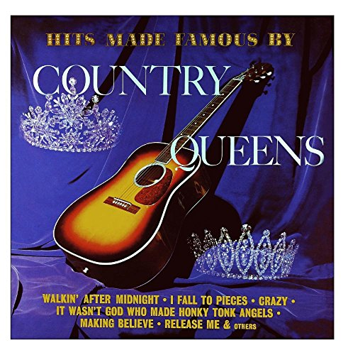 Hits Made Famous by Country Queens (Remastered from the Original Master - Tapes Master Original