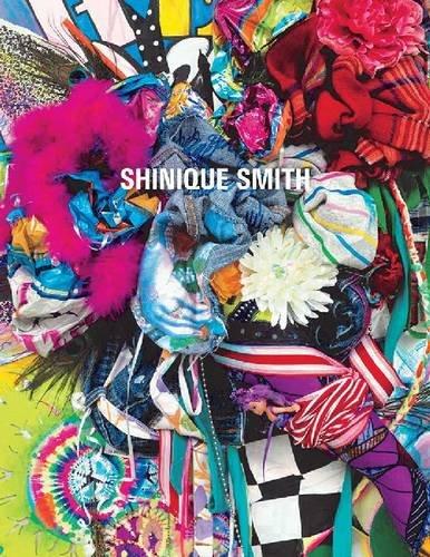 Download Shinique Smith: Wonder and Rainbows (A Frist Art Museum Title) pdf