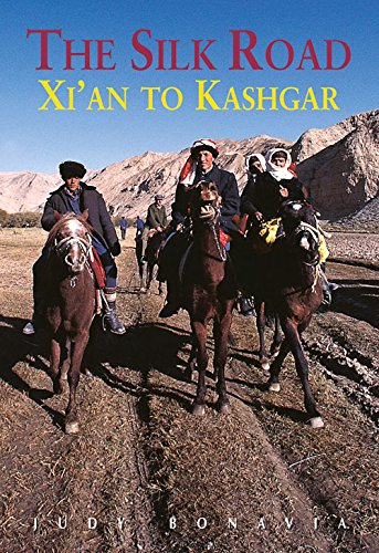The Silk Road: Xi'an to Kashgar (Odyssey Illustrated Guides)