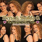 Elena & Shahla O. - Niemand Ausser Dir (No One Else Like You)