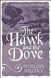 The Hawk and the Dove (The Hawk and the Dove series)