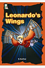 LEONARDO'S WINGS: AN ADVENTURE WITH LEONARDO DA VINCI (Dominie Carousel Readers) Paperback