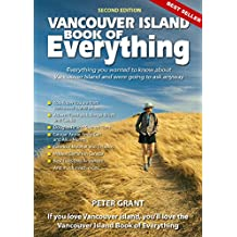 Vancouver Island Book Of Everything 2nd edition