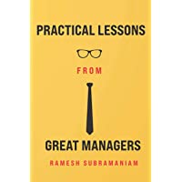 Practical Lessons From Great Managers