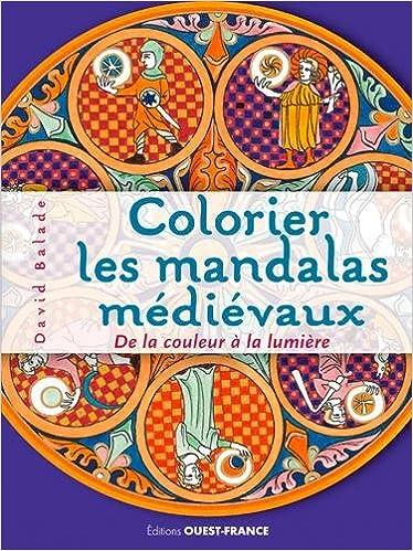 Livre COLORIER LES MANDALAS MEDIEVAUX pdf