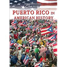 Puerto Rico in American History (From Many Cultures, One History)