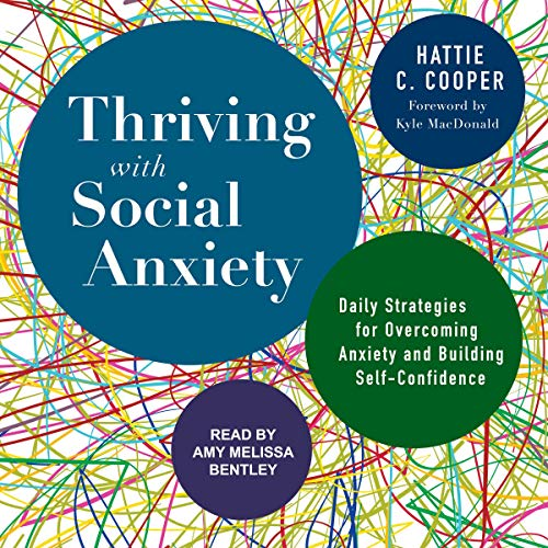 Pdf Health Thriving with Social Anxiety: Daily Strategies for Overcoming Anxiety and Building Self-Confidence