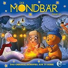 Der Mondbär 10: Das Original-Hörspiel zur TV-Serie Hörspiel von Der Mondbär Gesprochen von: Elke Schützhold