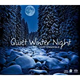 静かな冬の夜 (Quiet Winter Night / Hoff Ensemble) [SACD Hybrid / MQA-CD] [Limited Edition] [輸入盤] [日本語解説・スリーブ付]