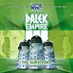 Dalek Empire 3.3 - The Survivors | Nicholas Briggs
