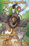 Brackenbelly and the Dragon Duct Forest: Volume 2 (Kinmaran Chronicles)