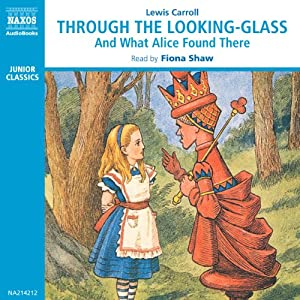 Through the Looking-Glass and What Alice Found There Audiobook