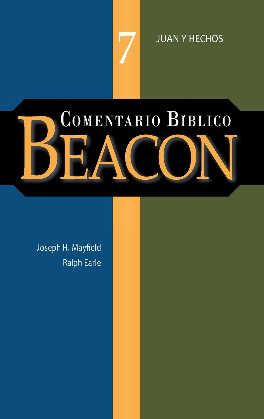 Read Online COMENTARIO BIBLICO BEACON TOMO 7 (Spanish Edition) pdf epub