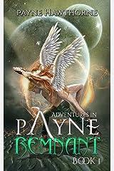 AdventuresinPayne: REMNANT Kindle Edition