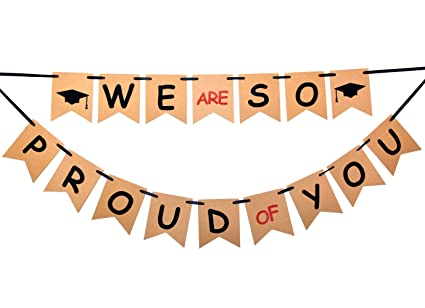 amazon com we are so proud of you banner graduation sign photo