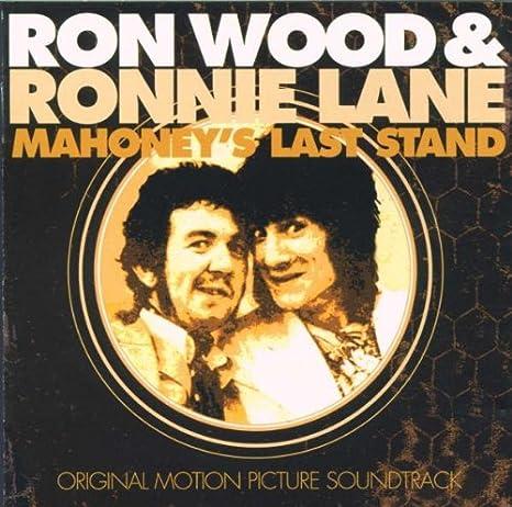 MahoneyS Last Stand: Ron Wood, Ronnie Lane: Amazon.es: Música