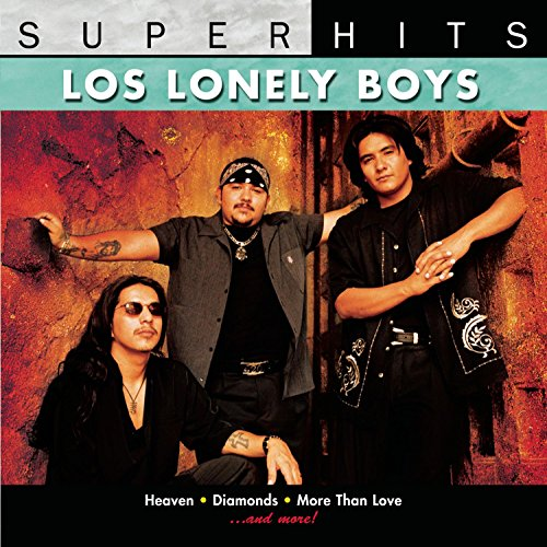 Los Lonely Boys: Super Hits