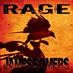 Rage: Descendants Saga: Crisis Sequence, Book 1 | James Somers