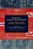 img - for Radical Egalitarianism: Local Realities, Global Relations by Felicity Aulino (2012-07-15) book / textbook / text book