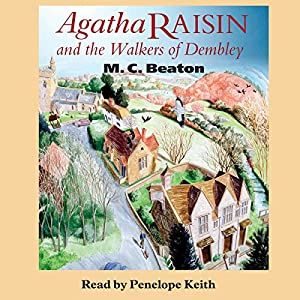 Agatha Raisin and the Walkers of Dembley Hörbuch