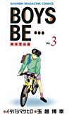 BOYS BE・・・(3) (週刊少年マガジンコミックス)