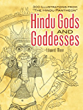 """Hindu Gods and Goddesses: 300 Illustrations from """"The Hindu Pantheon"""" (Dover Pictorial Archive)"""