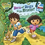 Dora and Diego to the Rescue!, , 1442406607