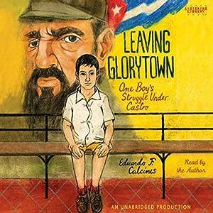 Leaving Glorytown Audiobook