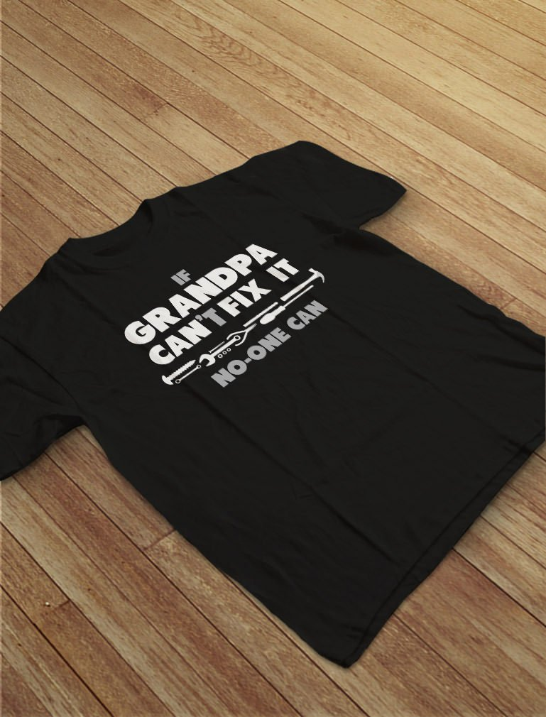 If Grandpa Can't Fix It No One Can - Funny for Grandad T-Shirt Small Gray by Tstars (Image #5)