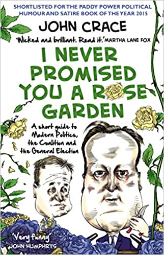 I Never Promised You a Rose Garden: An Insider\'s Guide to Modern ...