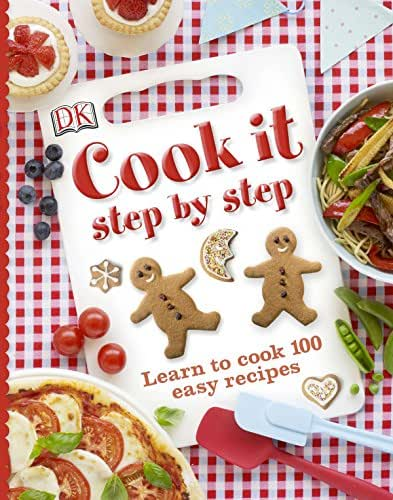 Cook It: Learn to Cook 100 Easy Recipes