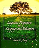 Linguistic Perspectives on Language and Education 1st Edition