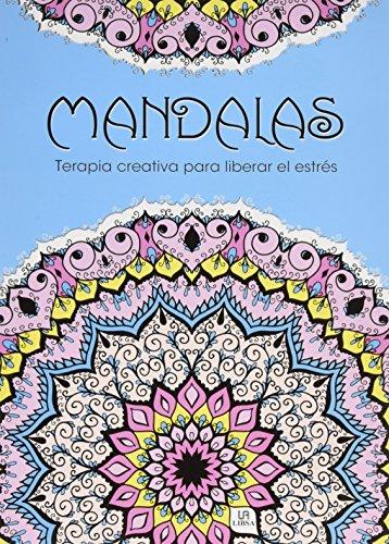 Mandalas Terapia Creativa para Liberar el Estrés Equipo Editorial