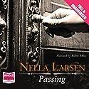 Passing Hörbuch von Nella Larsen Gesprochen von: Robin Miles