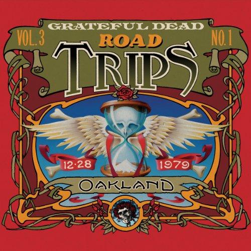 Road Trips Vol. 3 No. 1: Oakland Auditorium Arena, Oakland, CA 12/28/79 (Live)